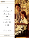 The Mockingbird Next Door (MP3): Life with Harper Lee