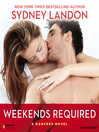 Weekends Required (MP3): A Danvers Novel