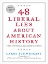 48 Liberal Lies About American History (MP3)