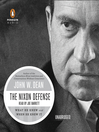 The Nixon Defense (MP3): What He Knew and When He Knew It