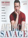 American Savage (MP3): Insights, Slights, and Fights on Faith, Sex, Love, and Politics