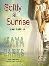 Softly at Sunrise (MP3): A KGI Novella