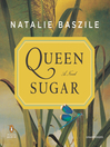 Queen Sugar (MP3): A Novel