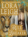 Rule Breaker (MP3): A Novel of the Breeds