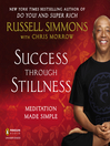 Success Through Stillness (MP3): Meditation Made Simple