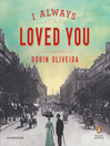 I Always Loved You (MP3): A Novel