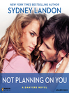 Not Planning On You (MP3): A Danvers Novel