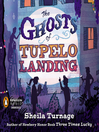 The Ghosts of Tupelo Landing (MP3): Three Times Lucky Series, Book 2