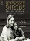There Was a Little Girl (MP3): The Real Story of My Mother and Me
