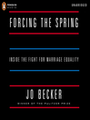 Forcing the Spring (MP3): Inside the Fight for Marriage Equality