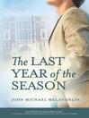 The Last Year of the Season (eBook)