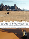 One More Day Everywhere (eBook): Crossing 50 Borders on the Road to Global Understanding