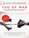 Tug of War (eBook): A Judge's Verdict on Separation, Custody Battles, and the Bitter Realities of Family Court