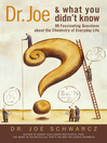 Dr. Joe & What You Didn't Know (eBook): 99 Fascinating Questions about the Chemistry of Everyday Life