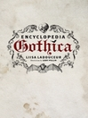 Encyclopedia Gothica (eBook)