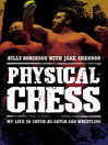 Physical Chess (eBook): My Life in Catch-as-Catch-Can Wrestling