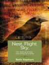 Nest. Flight. Sky. (eBook): On Love and Loss, One Wing at a Time
