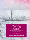 Mating Calls (eBook): The Problem with Lexie and No. 7