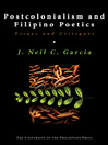 Postcolonialism and Filipino Poetics (eBook): Essays and Critiques