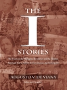 The I Stories (eBook): The Events in the Philippine Revolution and the Filipino-American War as told by Its Eyewitnesses an
