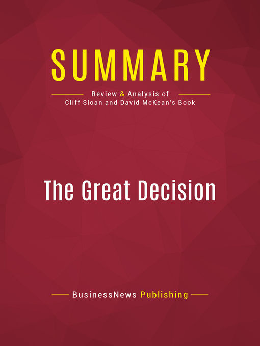 Summary of the Great Decision (eBook): Jefferson, Adams, Marshall, and the Battle for the Supreme Court--Cliff Sloan and David McKean