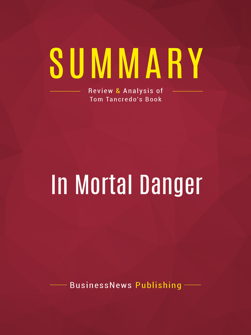 Summary of In Mortal Danger (eBook): The Battle for America's Border and Security--Tom Tancredo