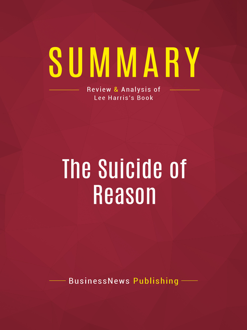 Summary of the Suicide of Reason (eBook): Radical Islam's Threat to the West--Lee Harris