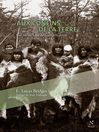 Aux confins de la Terre (eBook): Une vie en Terre de Feu