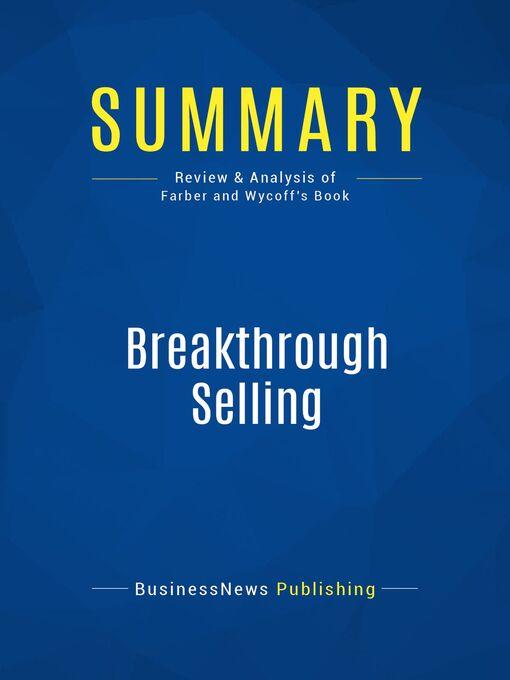 Summary (eBook): Break-Through Selling--Barry Farber and Joyce Wicoff