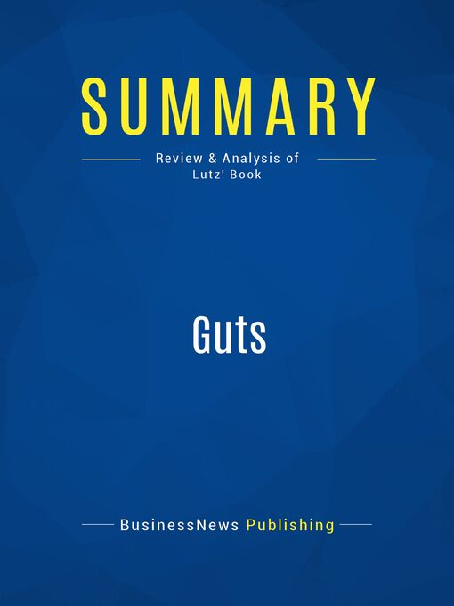 Summary (eBook): GUTS--The Seven Laws of Business That Made Chrysler--Robert Lutz