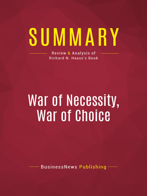Summary of War of Necessity, War of Choice (eBook): A Memoir of Two Iran Wars--Richard N. Haass