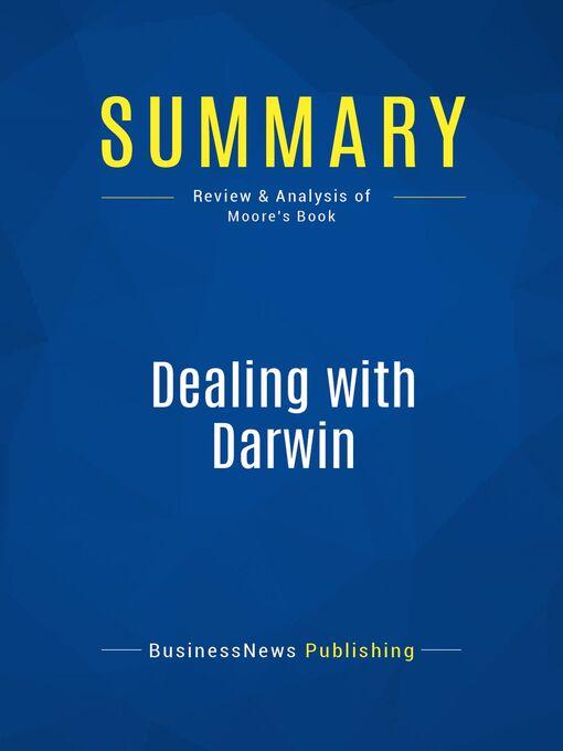 Summary (eBook): Dealing With Darwin--Geoffrey Moore