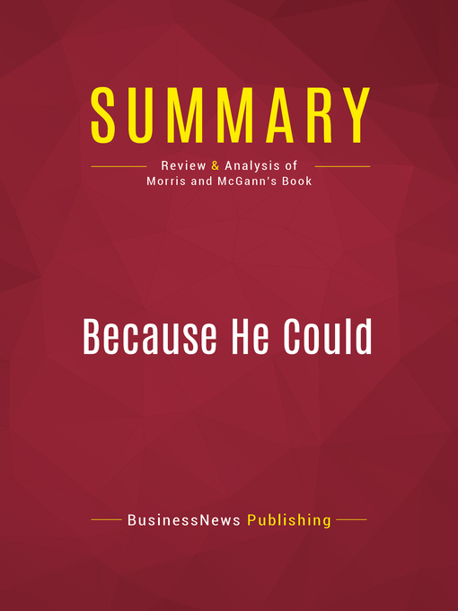 Summary of Because He Could--Dick Morris and Eileen McGann (eBook)