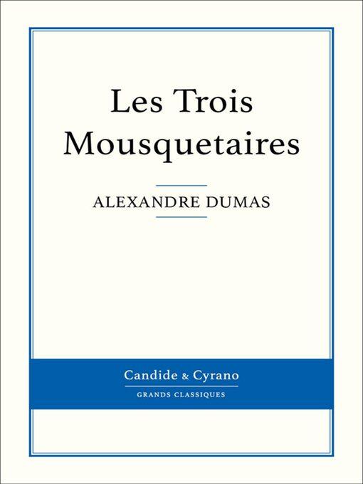 Les Trois Mousquetaires (eBook)