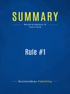 Summary (eBook): Rule #1--Phil town: The Simple Strategy for Successful Investing in Only 15 Minutes a Week!