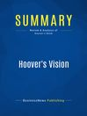 Summary (eBook): Hoover's Vision--Gary Hoover
