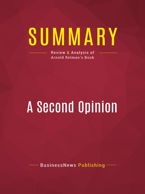 Summary of a Second Opinion (eBook): Rescuing America's Health Care