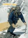 Everest 1953 (eBook): La véritable épopée de la première ascension