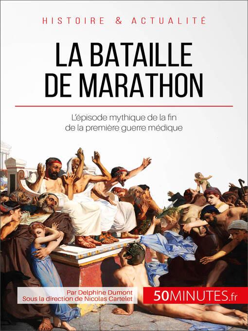 La bataille de Marathon (eBook): Le conflit mytique qui a mis fin à la première guerre médique
