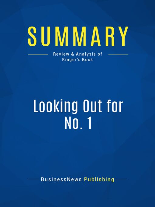 Summary (eBook): Looking Out for No. 1--Robert J. Ringer: From Where You Are To Where You Want To Be