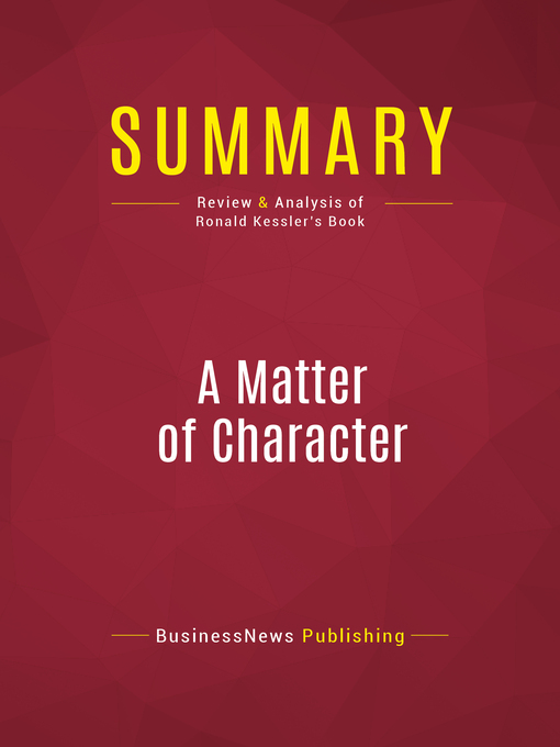 Summary of a Matter of Character (eBook): Inside the White House of George W. Bush
