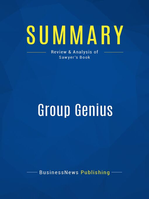 Summary (eBook): Group Genius--Keith Sawyer