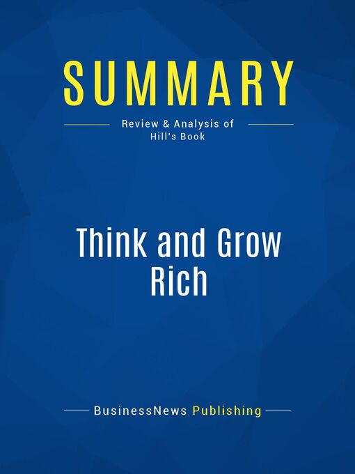 Summary (eBook): Think and grow rich--Napoleon Hill: The Way To Personal Achievement
