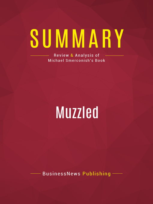Summary of Muzzled (eBook): From T-ball to Terrorism--True Stories that Should be Fiction--Michael A. Smerconish