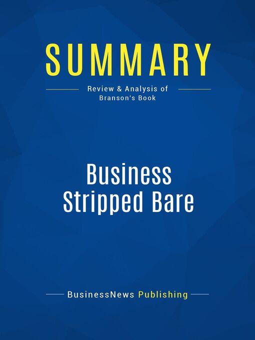 Summary (eBook): Business Stripped Bare--Richard Branson