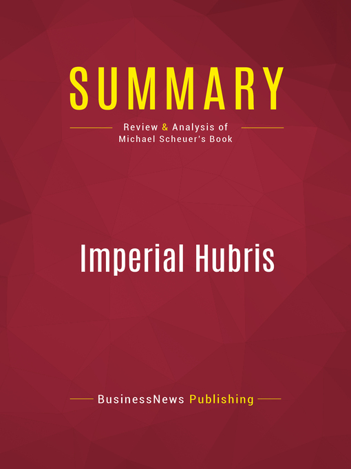 Summary of Imperial Hubris (eBook): Why the West Is Losing the War on Terror--ANONYMOUS
