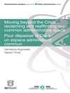 Moving Beyond the Crisis (eBook): Reclaiming and Reaffirming our Common Administrative Space: Pour Dépasser la Crise: un Espace Administratif Commun