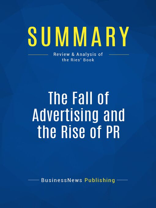 Summary (eBook): The Fall Of Advertising And The Rise Of Pr--Al Ries and Laura Ries