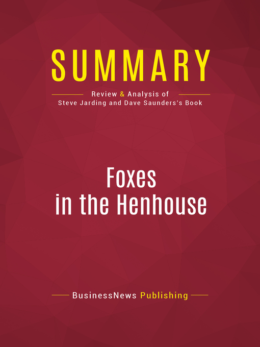 """Summary of Foxes in the Henhouse (eBook): How the Republicans Stole the South and the Heartland and What the Democrats Must Do to Run 'Em Out--Steve Jarding & Dave """"Mudcat"""" Saunders"""