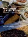 Aux sources de notre nourriture (eBook): Nikolaï Vavilov et la découverte de la biodiversité